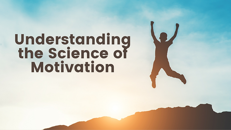 The Science of Motivation