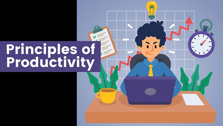 Principles of Productivity