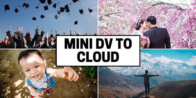 Mini DV tapes to Cloud Server transfer