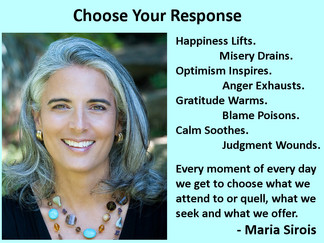 Choose Your Response - Love this reminder By Maria Sirois