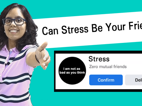 Can Stress Be Your Friend?