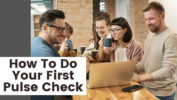 How To Do Your First Pulse Check