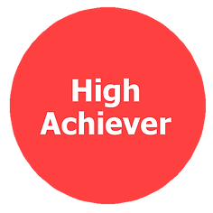 High Achiever Achievement Oriented