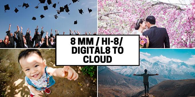 8 mm Hi8 Digital8 tapes to Cloud Server transfer