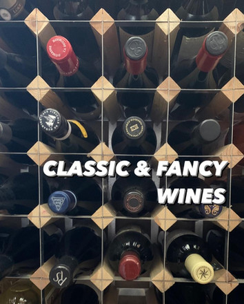 Classic & Fancy Wines