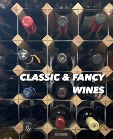Classic & Fancy Wines
