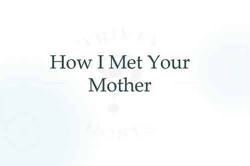 How I Met Your Mother - Pack # 1