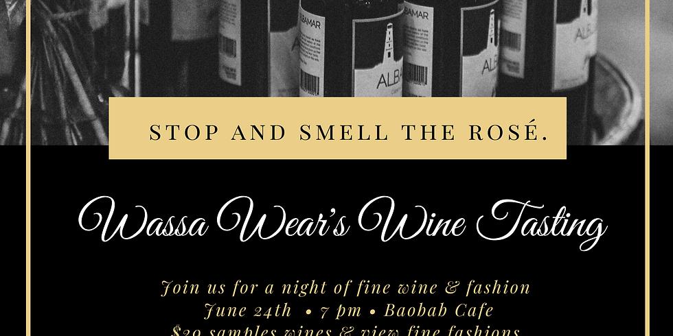 Wassa Wear's Wine Tasting