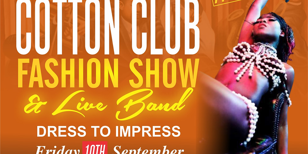 Cotton Club Fashion Show and Live Music