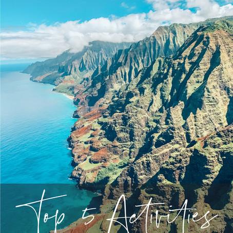 THE TOP 5 ACTIVITIES TO DO IN KAUAI
