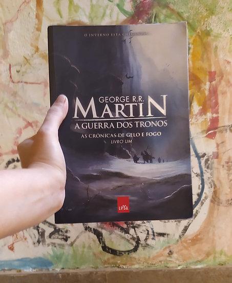 A guerra dos tronos, por GRR Martin