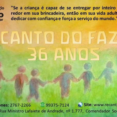 RECANTO DO FAZER -  36 ANOS