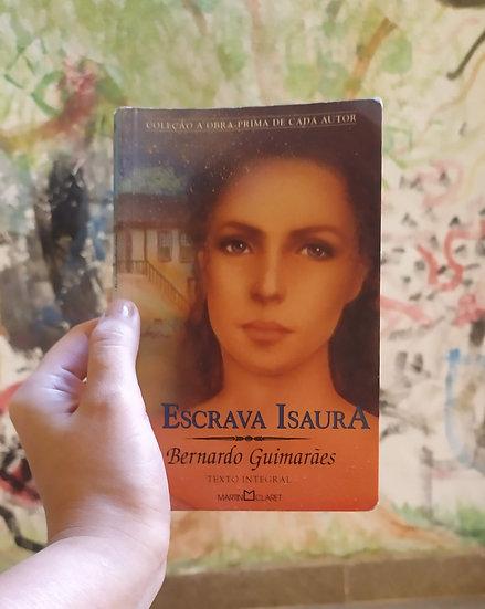 Escrava Isaura, de Bernardo Guimarães