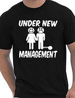 Apparel Printing - Under New Management T-Shirt Print Design