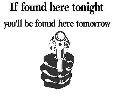If found here tonight