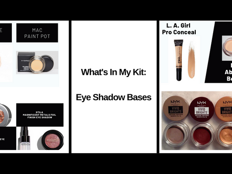 What's In My Kit : Eye Shadow Bases