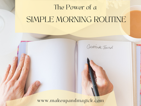 The Power of a Simple Morning Routine