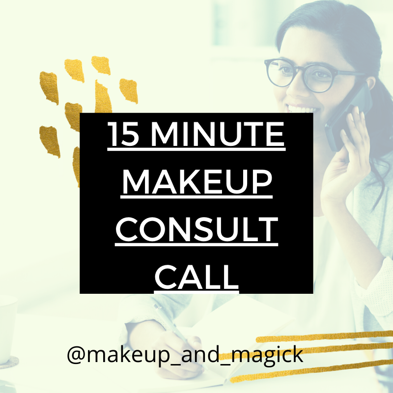 15 MINUTE MAKEUP CONSULT CALL