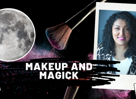Makeup and Magick