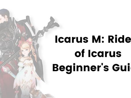 Icarus M: Riders of Icarus Beginner's Guide