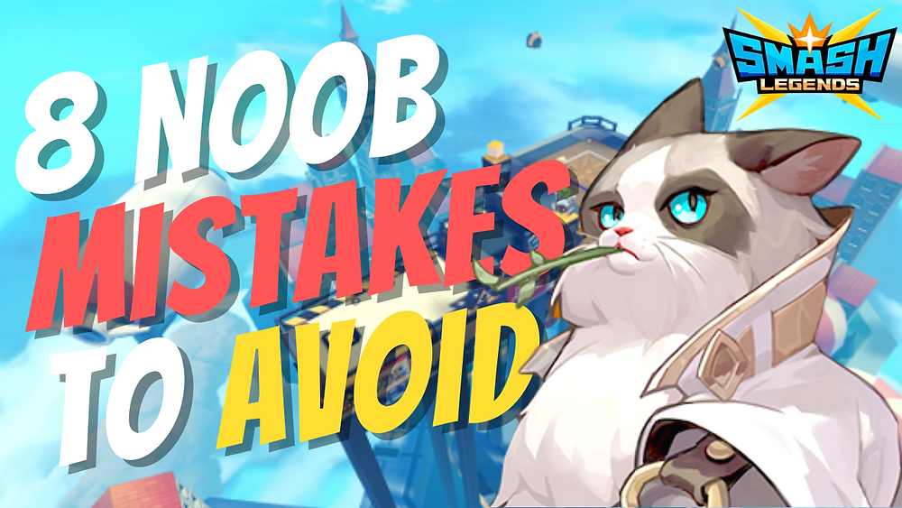 8 Mistakes to avoid making in Smash Legends Guide