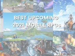 20 Highly Anticipated Mobile MMORPG and RPG Games with a Global Release in 2021 on iOS and Android