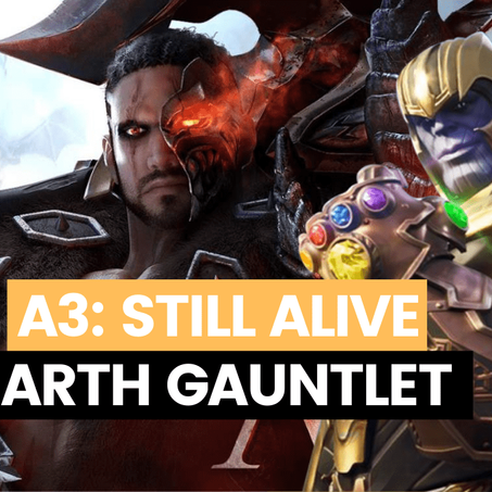 A3 Still Alive: Battle Royale BEST Earth Gauntlet Guide to Win All Games