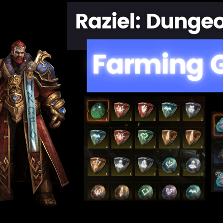 Raziel: F2P End Game Farming Guide - Gems, Enhance Stones, Diamonds and Fillers