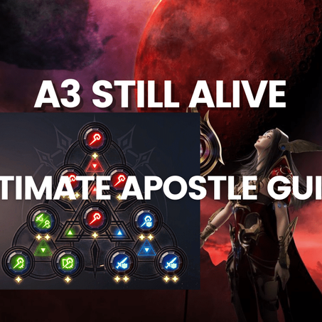 A3 Still Alive - ULTIMATE Apostle Guide to Get Stronger