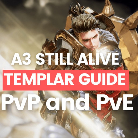 A3 Still Alive: The Ultimate Templar Guide for PvE and PvP