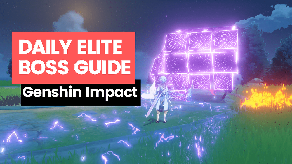 Genshin Impact Daily Elite Boss Guide