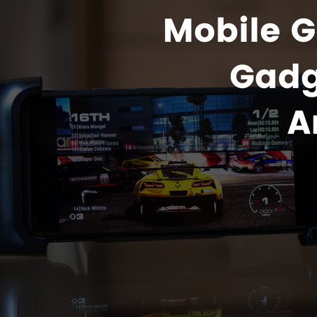 Things to Get on Amazon For a Better Mobile Gaming Experience