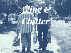 Aging & Clutter
