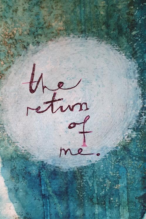 The Return of Me - begins 9th April