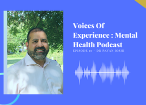 Voices Of Experience : Episode 10 - Dr. Pavan Joshi