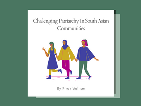 Challenging Patriarchy In South Asian Communities