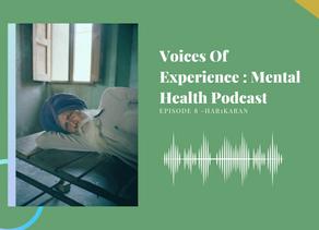 Voices Of Experience : Episode 9 - Har1karan