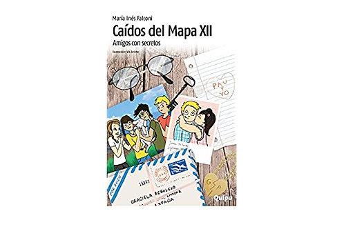 Caídos del mapa XII, Amigos con secretos.