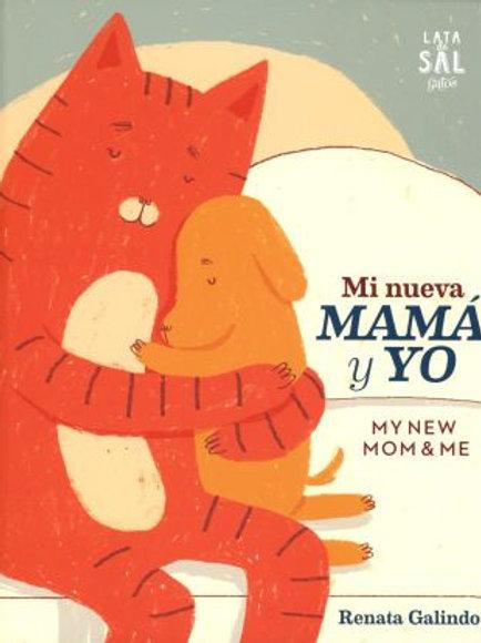 Mi nueva mamá y yo