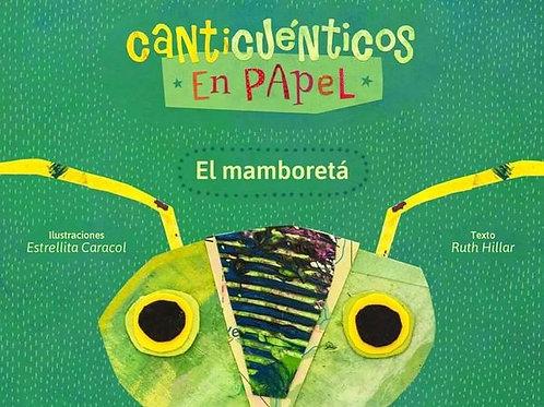 Canticuénticos en papel El Mamboretá