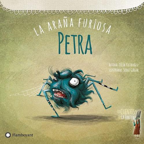 Petra, la araña furiosa.