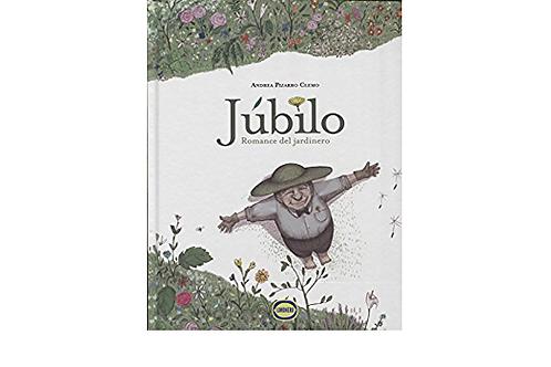 Jubilo, romance de un jardinero