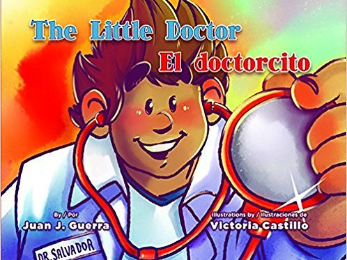The little doctor/ El doctorcito