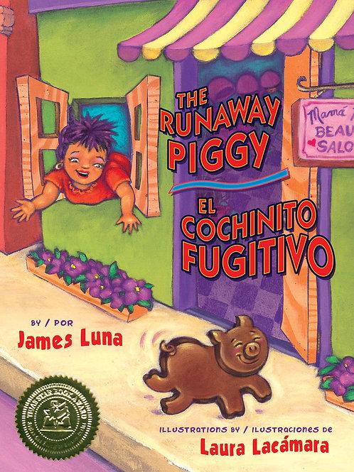 The Runaway Piggy / El cochinto fugitivo