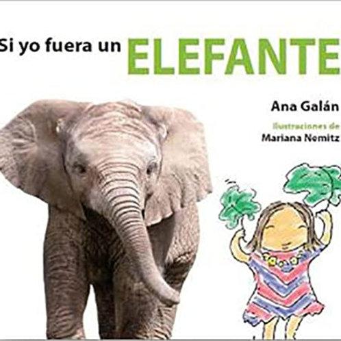 Si yo fuera un elefante