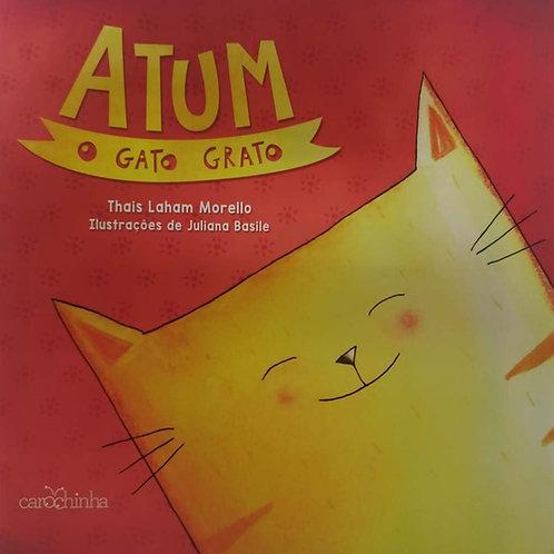 Atum, o gato grato
