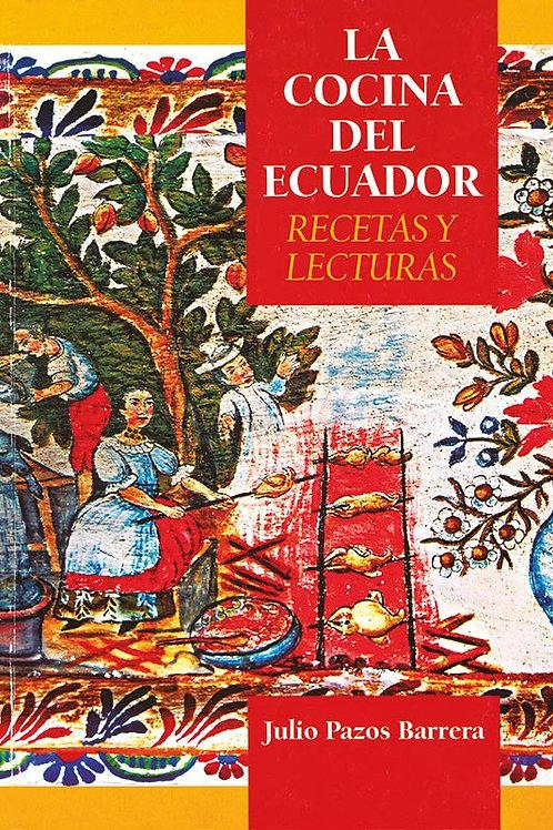 La cocina del Ecuador, recetas y lecturas
