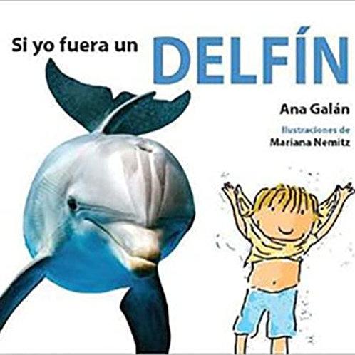 Si yo fuera un delfín