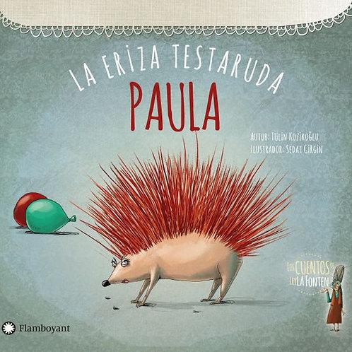 Paula, la eriza testaruda.