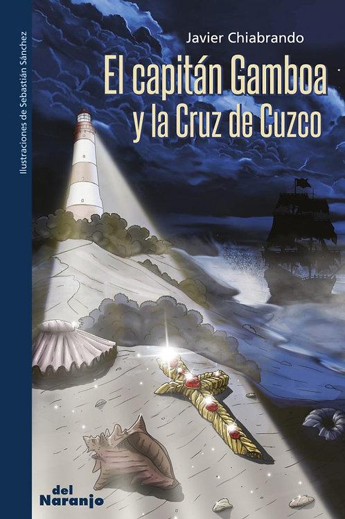 El capitan Gamboa y la cruz de Cusco